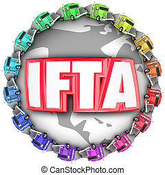 IFTA International Fuel Tax Agreement Trucks Around Letters...