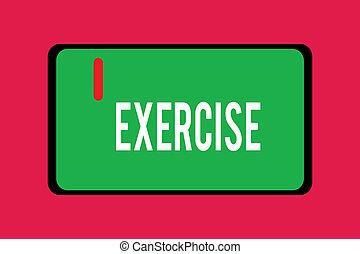 igényel, fogalom, szó, exercise., ügy, szöveg, írás, tart, elfoglaltság, egészség, ki, erőfeszítés, fizikai, átadott