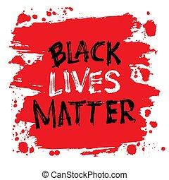igual, carteles, ser, bolsas, lata, camisetas, negro, vidas, personas., apoyo, impresiones, derechos, lettering., tarjetas., matter., utilizado