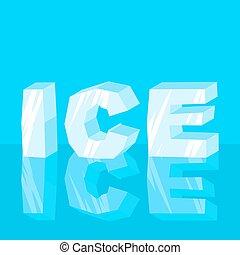 ijs, text., koel, lettering, letters., typografie, bevroren, brieven
