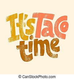 il, temps, taco