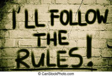 I'll Follow The Rules Concept