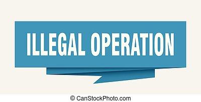illegal, betrieb