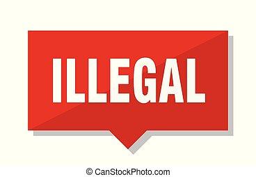 illegal, roter umbau