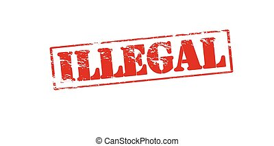Rubber stamp with word illegal inside, vector illustration