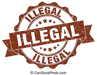 illegal stamp. sign. seal