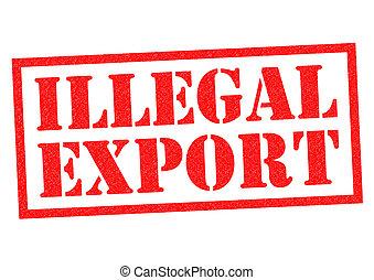 illegale, eksporter