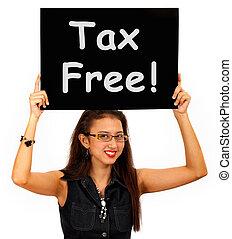 illeték, bevásárlás, nem, adót kiszab, szabad, cégtábla ...