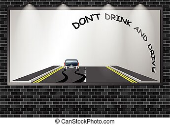 Illuminated advertising billboard do not drink and drive