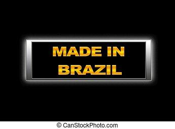 Made in Brazil.
