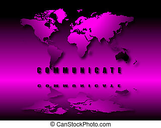 illuminated world communicate