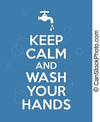 """wash your hands - Illustrated poster, logo witn text """"keep ..."""