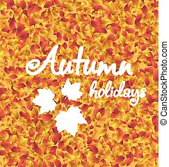 Autumn Holiday Background, Leaves Texture