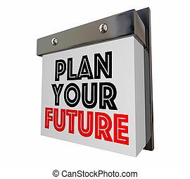 illustration, avenir, plan, mots, calendrier, ton, 3d