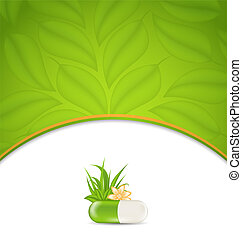 Illustration background for medical theme with green pill, flower, leaves, grass - vector