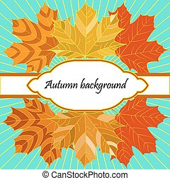 background with autumn leaves and decorative place for text
