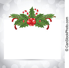 Illustration Christmas elegant card with holiday decoration (holly berry, pine, sweet cane) - vector