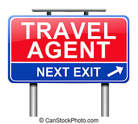 Travel agent concept. - Illustration depicting a sign with a...