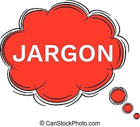 Illustration Doodle of speech bubble JARGON