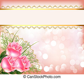 festive background with bouquet of the roses, tape with lace...