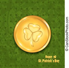 golden coin with three leaves clover. Grunge St. Patrick's background