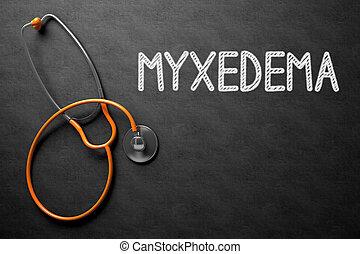 illustration., myxedema, testo, -, chalkboard., 3d