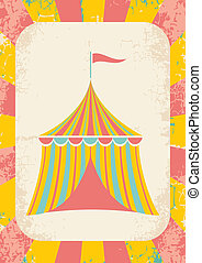 circus tent - Illustration of a circus tent on a bright...