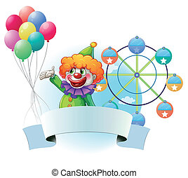 Illustration of a clown with balloons, an empty banner and a ferris wheel at the back on a white background