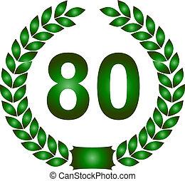 green laurel wreath 80 years - illustration of a green...