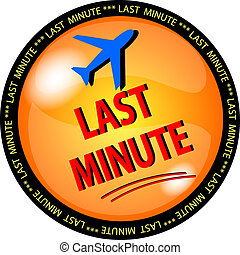 last minute button - illustration of a last minute button