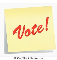illustration of a Reminder Note - VOTE! in yellow red