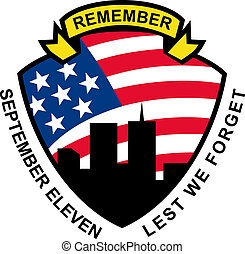 illustration of a shield with american flag stars and stripes and 9-11 World Trade Center building silhouette with words September eleven lest we forget
