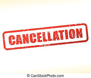 cancellation text buffered - Illustration of cancellation...