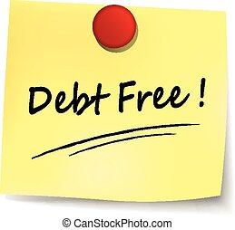 debt free note - illustration of debt free note on white...