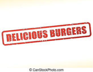 delicious burgers text buffered