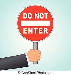 do not enter sign concept