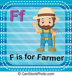 Flashcard letter F is for farmer - illustration of Flashcard...