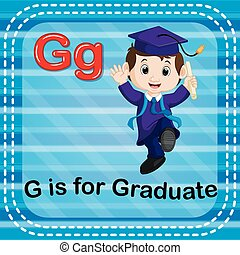 Flashcard letter G is for graduate