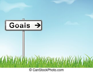 goals sign - illustration of goals sign on nature background