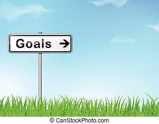 goals sign - illustration of goals sign on nature background