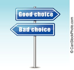 good and bad choice concept