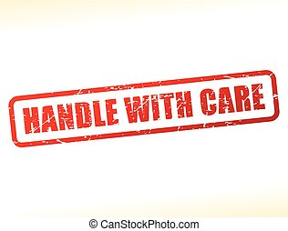 handle with care red text stamp