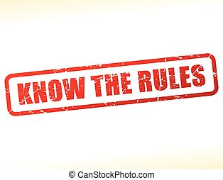 Illustration of know the rules text stamp