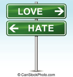 love and hate directional sign - illustration of love and...