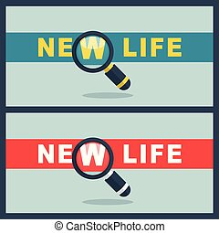 new life word with magnifier concept