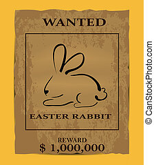 Illustration of old wanted poster with easter rabbit symbol