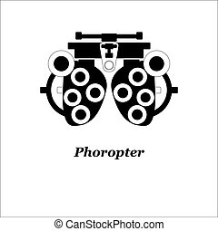 Illustration of phoropter. Vector. Optician, ophtalmology, vision correction, eye test, eye care, eye diagnostic