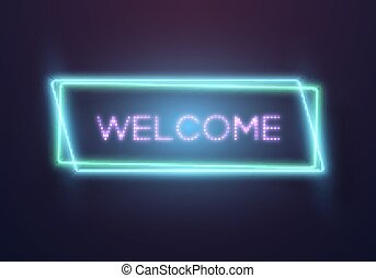 Retro Glowing Neon Welcome Sign