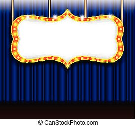 retro sign. vintage theater stage with blue curtains