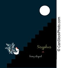 illustration of Sisyphus as a chicken climbing a mountain for the idea of being useless and stupid